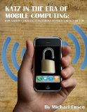 Book Cover Katz in the Era of Mobile Computing: How Society's Changing Expectations of Privacy Impact the Law