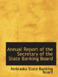 Book Cover Annual Report of the Secretary of the State Banking Board