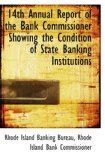 Book Cover 14th Annual Report of the Bank Commissioner Showing the Condition of State Banking Institutions
