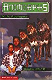 Book Cover Animorphs, Books 9-12 (The Secret / The Android / The Forgotten / The Reaction)