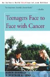 Book Cover Teenagers Face to Face With Cancer