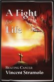 Book Cover A Fight for Life: Beating Cancer