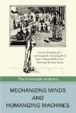 Book Cover Mechanizing Minds and Humanizing Machines: The Inevitable Android