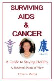 Book Cover Surviving AIDS and Cancer: A Guide to Staying Healthy