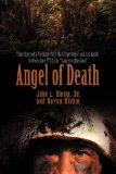 Book Cover Angel of Death: True Story of a Vietnam Vet's War Experience and His Battle to Overcome Ptsd, the Cancer of the Soul