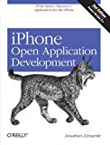 Book Cover iPhone Open Application Development: Write Native Applications Using the Open Source Tool Chain