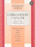Book Cover Childhood Cancer: A Parent's Guide to Solid Tumor Cancers, 2nd Edition