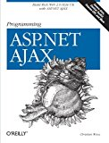 Book Cover Programming ASP.NET AJAX: Build rich, Web 2.0-style UI with ASP.NET AJAX