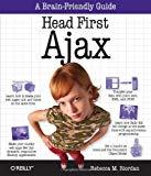 Book Cover Head First Ajax: A Brain-Friendly Guide