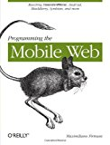 Book Cover Programming the Mobile Web