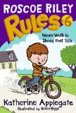 Book Cover Never Walk In Shoes That Talk (Turtleback School & Library Binding Edition) (Roscoe Riley Rules)