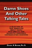 Book Cover Damn Shoes and Other Talking Tales