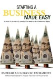 Book Cover Starting A Business Made Easy: 10 Steps To Successfully Starting Any Business On A Shoestring Budget