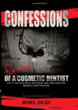 Book Cover Confessions of a Former Cosmetic Dentist