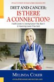 Book Cover Diet and Cancer: Is There a Connection?