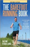 Book Cover The Barefoot Running Book Second Edition: A Practical Guide to the Art and Science of Barefoot and Minimalist Shoe Running