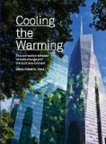 Book Cover Cooling the Warming: The Connection Between Climate Change and the Built Environment