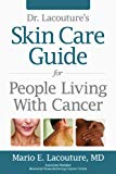 Book Cover Dr. Lacouture's Skin Care Guide for People Living With Cancer