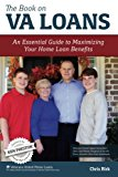 Book Cover The Book on VA Loans: An Essential Guide to Maximizing Your Home Loan Benefits