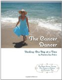 Book Cover The Cancer Dancer: Healing: One Step at a Time