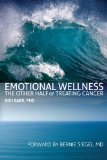 Book Cover Emotional Wellness: The Other Half Of Treating Cancer