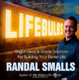 Book Cover Lifebulbs: Bright Ideas & Simple Solutions For Building Your Better Life (Volume 1)