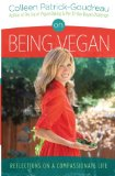 Book Cover On Being Vegan: Reflections on a Compassionate Life