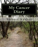 Book Cover My Cancer Diary: An Inspirational  Diary and Date Book (Volume 1)