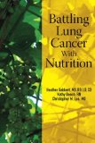 Book Cover Battling Lung Cancer With Nutrition (Battling Cancer With Nutrition) (Volume 2)