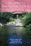 Book Cover Calming The Emotional Storm Of Breast Cancer (Calming The Emotional Storm Of Cancer) (Volume 1)