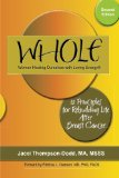 Book Cover WHOLE: 12 Principles for Rebuilding Life after Breast Cancer