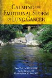 Book Cover Calming The Emotional Storm of Lung Cancer (Volume 3)