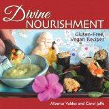 Book Cover Divine Nourishment: Gluten-Free, Vegan Recipes