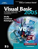 Book Cover Microsoft Visual Basic 2005 for Windows, Mobile, Web, Office, and Database Applications: Comprehensive (Available Titles Skills Assessment Manager (SAM) - Office 2007)