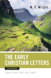 Book Cover Early Christian Letters for Everyone (The New Testament for Everyone)