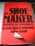 Book Cover The Shoemaker: The Anatomy of a Psychotic