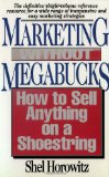 Book Cover Marketing Without Megabucks: How to Sell Anything on a Shoestring