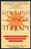 Book Cover Alternatives in Cancer Therapy: The Complete Guide to Alternative Treatments