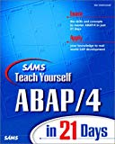 Book Cover Sams Teach Yourself ABAP/4 in 21 Days
