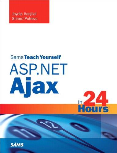 Book Cover Sams Teach Yourself ASP.NET Ajax in 24 Hours