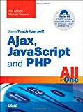Book Cover Sams Teach Yourself Ajax, JavaScript, and PHP All in One