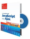 Book Cover Sams Teach Yourself JavaScript and Ajax: Video Learning Starter Kit