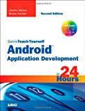 Book Cover Sams Teach Yourself Android Application Development in 24 Hours (2nd Edition)