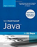 Book Cover Sams Teach Yourself Java in 21 Days (Covering Java 7 and Android) (6th Edition)