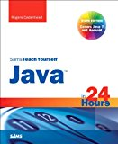 Book Cover Sams Teach Yourself Java in 24 Hours (Covering Java 7 and Android) (6th Edition) (Sams Teach Yourself...in 24 Hours)