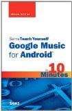Book Cover Sams Teach Yourself Google Music for Android in 10 Minutes (Sams Teach Yourself -- Minutes)