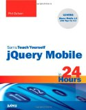 Book Cover Sams Teach Yourself jQuery Mobile in 24 Hours