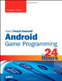 Book Cover Sams Teach Yourself Android Game Programming in 24 Hours