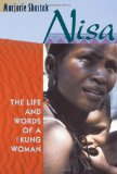Book Cover Nisa: The Life and Words of a !Kung Woman