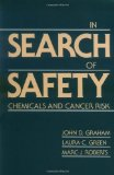 Book Cover In Search of Safety: Chemicals and Cancer Risk